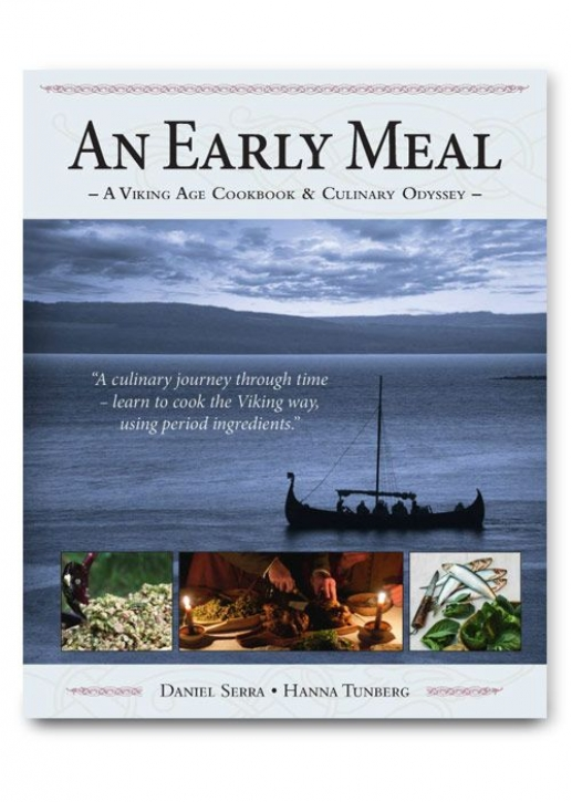 An Early Meal - A Viking Age Cookbook  Culinary Odyssey