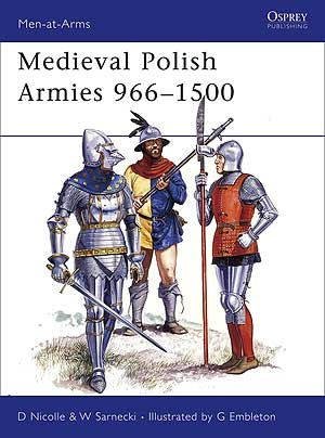 Medieval Polish Armies 966 - 1500, MAA445
