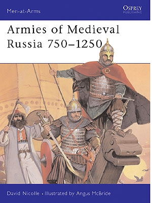 Armies of Medieval Russia 750 - 1250, MAA 333