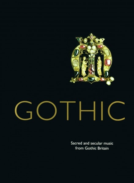 Gothic - Sacred and secular music from Gothic Britain DCD