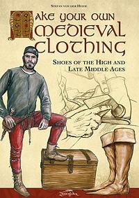 Make Your Own Medieval Clothing - Shoes of the High and Late Mid